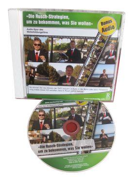 Audio-CD mit der Tonspur des Weiterbildungsfilms »Die Rusch-Strategien, um zu bekommen, was Sie wollen« (Spieldauer 53 Min.)